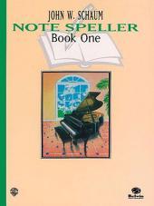Note Speller, Book 1 (Revised)