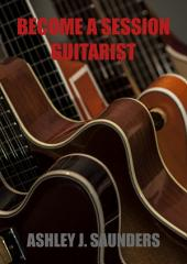 Become A Session Guitarist