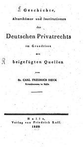 Geschichte, Alterthümer und Institutionen des deutschen Privatrechts