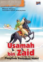 Usamah Bin Zaid: Panglima Kecintaan Rasul