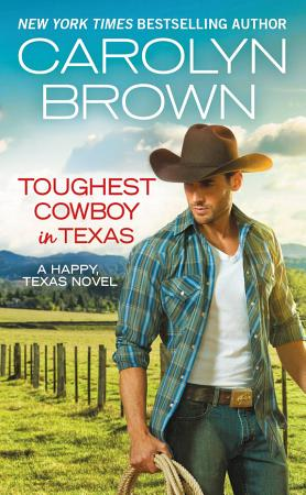 Toughest Cowboy in Texas PDF