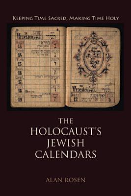 The Holocaust s Jewish Calendars