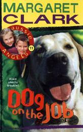 Aussie Angels 11: Dog on the Job