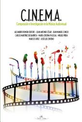 C.I.N.E.M.A.: Composición e Investigación en la Música Audiovisual