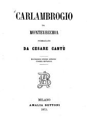 Carlambrogio da Montevecchia pubblicato da Cesare Cantù