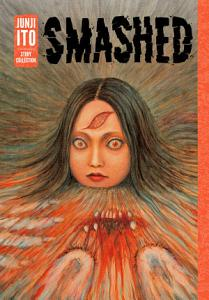 Smashed  Junji Ito Story Collection PDF