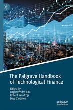 The Palgrave Handbook of Technological Finance PDF