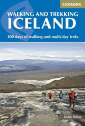 Walking and Trekking in Iceland: Edition 2
