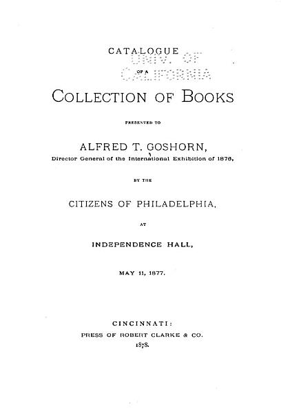 Download Catalogue of a Collection of Books Presented to the Directory General of the International Exhibition of 1876 Book