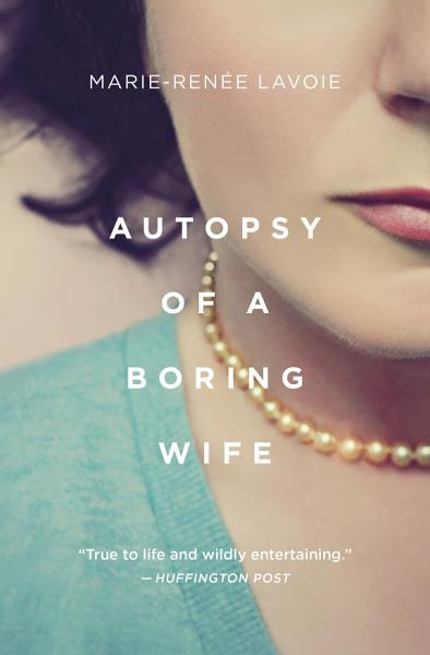 Download Autopsy of a Boring Wife Book