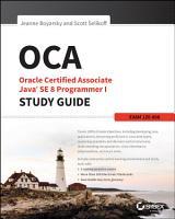 OCA  Oracle Certified Associate Java SE 8 Programmer I Study Guide PDF