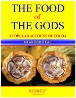 The Food of the Gods (theō Brōam [i.e. Theōbrōma])
