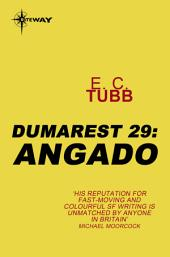 Angado: The Dumarest Saga, Book 29