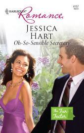 Oh-So-Sensible Secretary