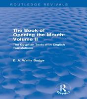 The Book of the Opening of the Mouth  Vol  II  Routledge Revivals  PDF