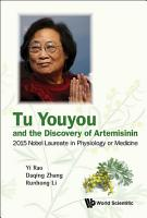 Tu Youyou and the Discovery of Artemisinin PDF