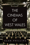 The Cinemas of West Wales PDF