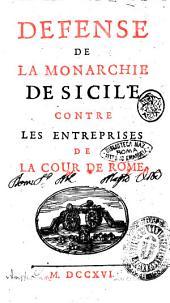 Défense de la monarchie de Sicile contre les entreprises de la Cour de Rome: 1, Volume1
