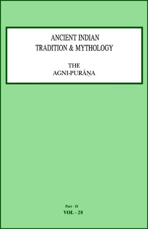 Ancient Indian Tradition and Mythology Volume 28