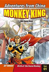 Monkey King Volume 01: Birth of the Stone Monkey