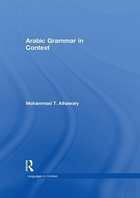 Arabic Grammar in Context PDF