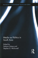 Media As Politics in South Asia