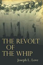 The Revolt Of The Whip Book PDF