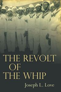 The Revolt of the Whip Book