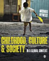 Childhood  Culture and Society PDF