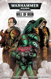 Warhammer 40,000: Will of Iron (complete collection)