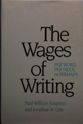 The Wages of Writing: Per Word, Per Piece, or Perhaps