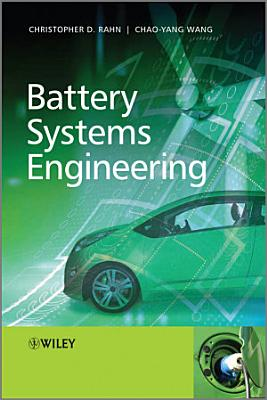 Battery Systems Engineering