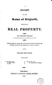 A Digest of the Laws of England Respecting Real Property: Volumes 5-6