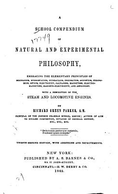 A School Compendium of Natural and Experimental Philosophy PDF