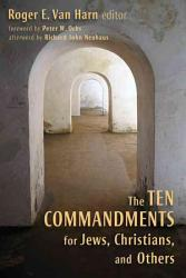 The Ten Commandments For Jews Christians And Others Book PDF