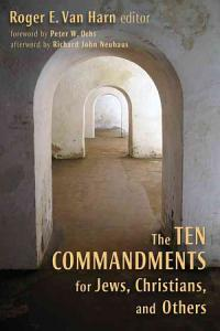 The Ten Commandments for Jews  Christians  and Others PDF