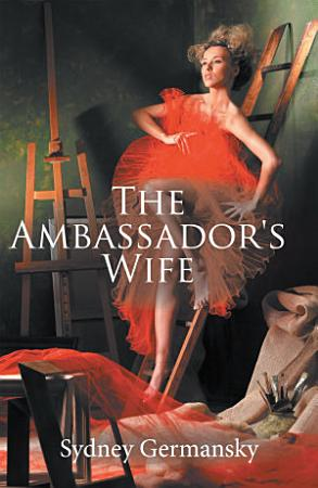 The Ambassador s Wife PDF
