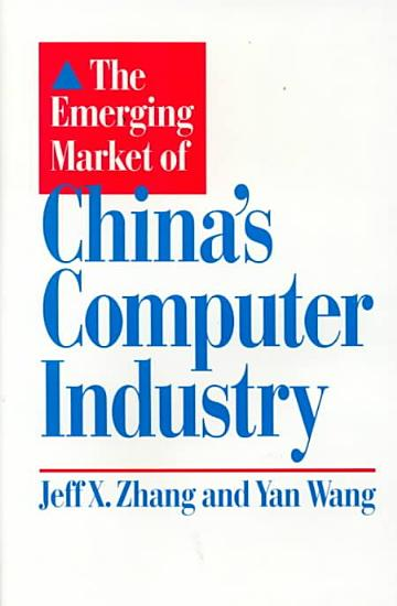 The Emerging Market of China s Computer Industry PDF