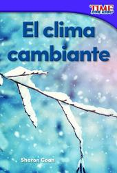 El clima cambiante (Changing Weather)