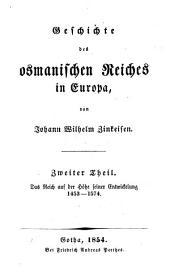 Geschichte des osmanischen Reiches in Europa: ¬Das Reich auf der Höhe seiner Entwicklung 1453 - 1574. 2
