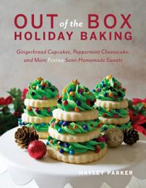 Out Of The Box Holiday Baking  Gingerbread Cupcakes  Peppermint Cheesecake  And More Festive Semi Homemade Sweets