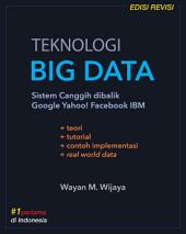 Teknologi Big Data: Sistem Canggih dibalik Google Facebook Yahoo! IBM