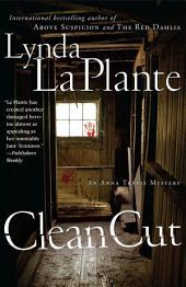 Clean Cut: An Anna Travis Mystery