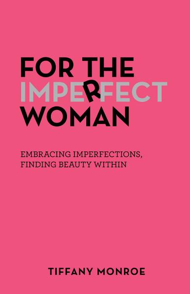 Download For the Imperfect Woman Book