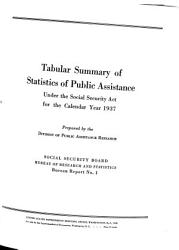 Tabular Summary of Statistics of Public Assistance Under the Social Security Act for the Calendar Year 1937 PDF
