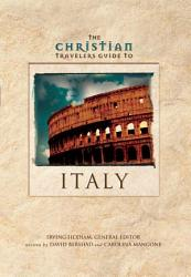The Christian Travelers Guide To Italy Book PDF