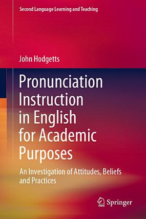 Pronunciation Instruction in English for Academic Purposes PDF