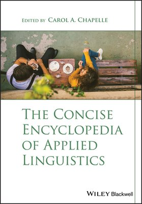 The Concise Encyclopedia of Applied Linguistics PDF