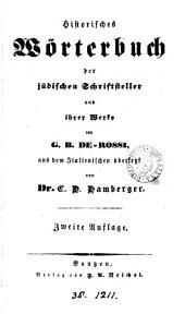 Ausführliches Sach- und Namenregister zu De Rossi's 'historischem Wörterbuch der jüdischen Schraftsteller und ihrer Werke', mit Bemerkungen herausg. von A. Jellinek: Volume 2