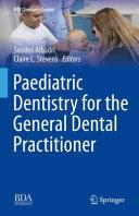 Paediatric Dentistry for the General Dental Practitioner PDF